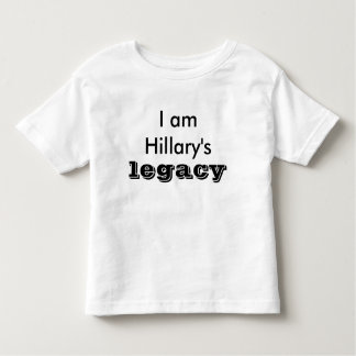 Hillary's Legacy I am Valuable and Powerful Toddler T-shirt