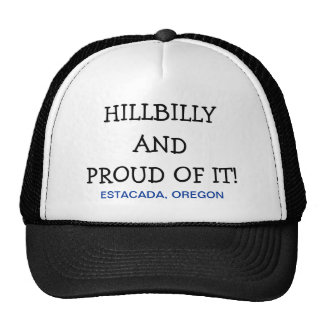 Hillbilly and Proud of it! Trucker Hat