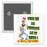 Hillbilly Festive as it gets 2 Inch Square Button