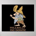HillBilly Ho abajo Posters