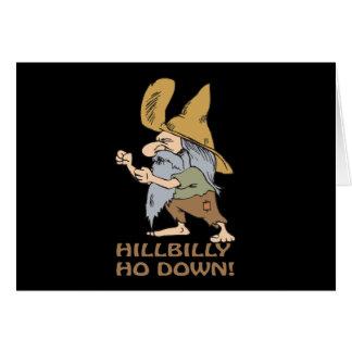 HillBilly Ho abajo Tarjeta De Felicitación