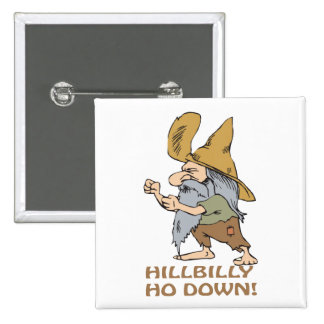 HillBilly Ho Down 2 Inch Square Button