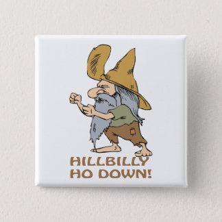 HillBilly Ho Down Button