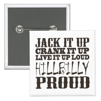 Hillbilly Proud Square Country Block Text Pinback Button