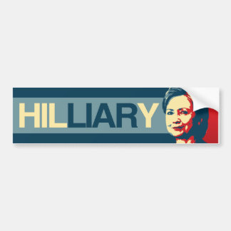HILLIARY - Anti-Hillary Propaganda - -  Bumper Sticker