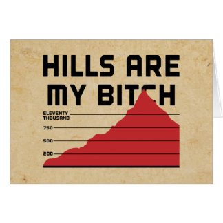 Hills Are My Greeting Card