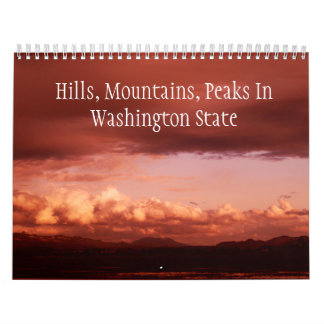 Hills, Mountains, Peaks In Washington State Calendar