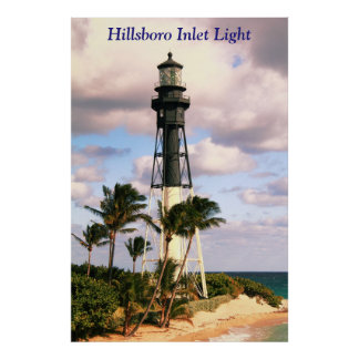 Hillsboro Inlet Lighthouse Poster Pompano Beach FL
