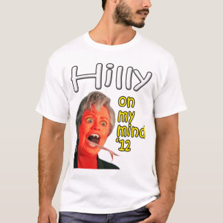 Hilly on my mind T-Shirt