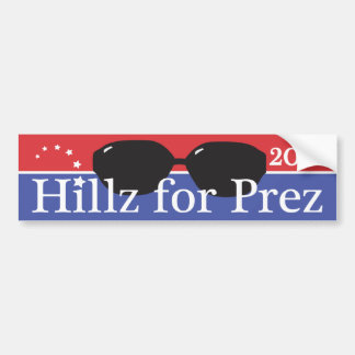 Hillz for Prez Car Bumper Sticker