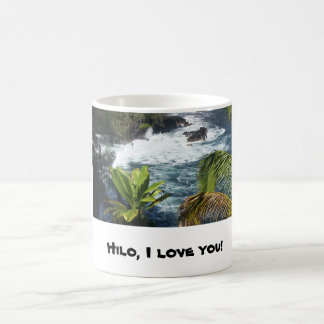 """Hilo, I love you..."" Hawaiian themed Coffee Mug"