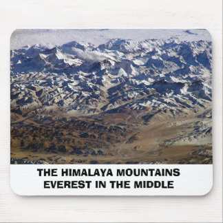 himalayas, THE HIMALAYA MOUNTAINS EVEREST IN TH... Mouse Pad