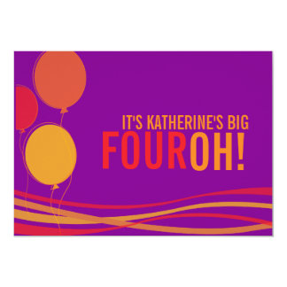 """¡Hinche 40.o FOUROH! el cumpleaños de la foto Invitación 5"""" X 7"""""""