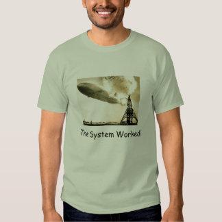 Hindenburg, The System Worked! T-shirt
