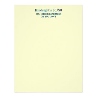 Hindsight's 50/50 You Either Remember Or You Don't Letterhead