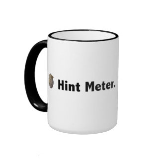 Hint Meter. Pour to Refill. 1 line Black Mugs