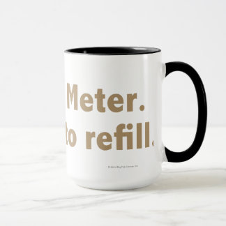 Hint Meter. Pour to Refill. 2 line Gold Mug