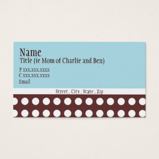 "Hip Blue and Brown Dot ""mommy card"" Business Card"