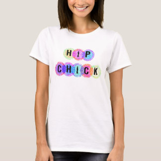 Hip Chick T-Shirt