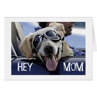 "HIP DOG SAYS ""HEY MOM"" ""HAVE A HAPPY BIRTHDAY"" CARD"