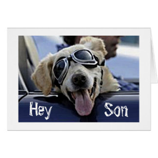 "HIP DOG SAYS ""HEY SON HAVE A COOL *FATHER'S DAY* CARD"
