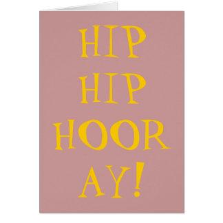 HIP HIP HOORAY FELICITACIONES
