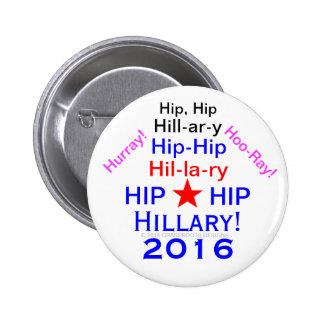 Hip-Hip Hurray Hillary! 2016 Button