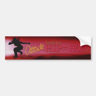 Hip Hop - Dance Attitude bumper sticker Car Bumper Sticker