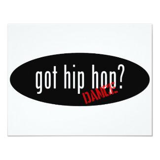 "Hip Hop Dance Items – got hip hop 4.25"" X 5.5"" Invitation Card"