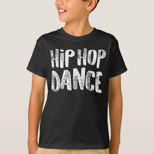 Hip Hop Dance White Dancers Gift Light T-Shirt