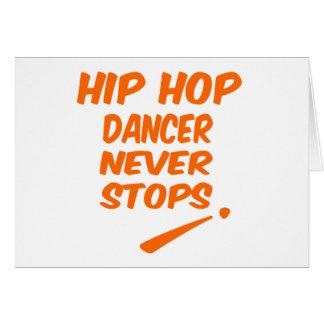 Hip Hop dancer Never Stops Greeting Card