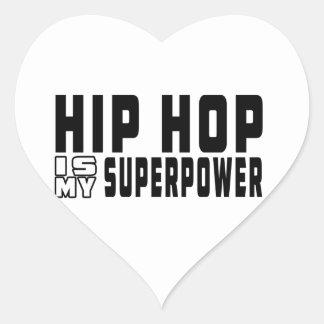 Hip Hop es mi superpotencia Pegatinas Corazon