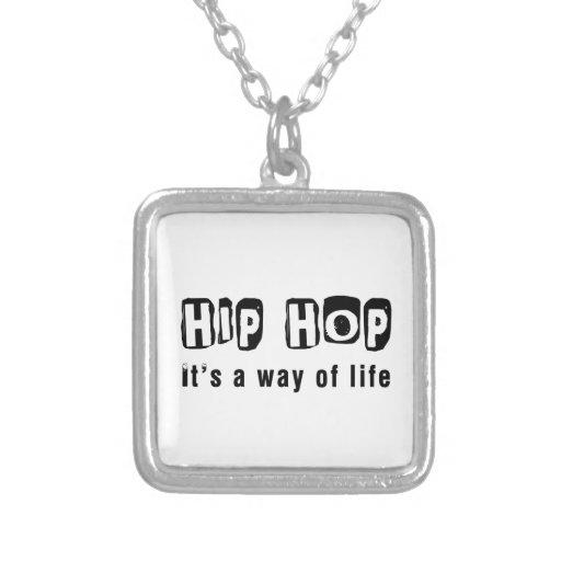 Hip Hop es una manera de vida Joyeria