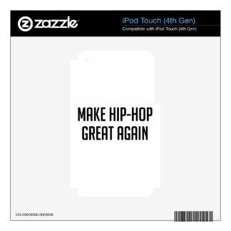 Hip-Hop Great Again iPod Touch 4G Decals