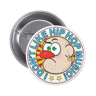 Hip Hop gruñón Pin Redondo 5 Cm