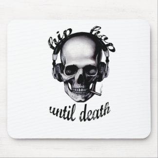 Hip Hop hasta muerte Mouse Pad