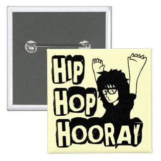 Hip Hop Hooray-Button