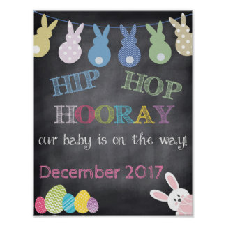 Hip Hop Hooray Easter Pregnancy Announcement Poster