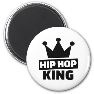 Hip hop king magnet