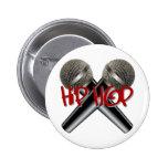 Hip Hop - mc rap dj rap turntable mic graffiti r&b Pinback Button
