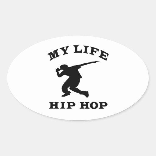 Hip Hop mi vida Pegatina Ovalada