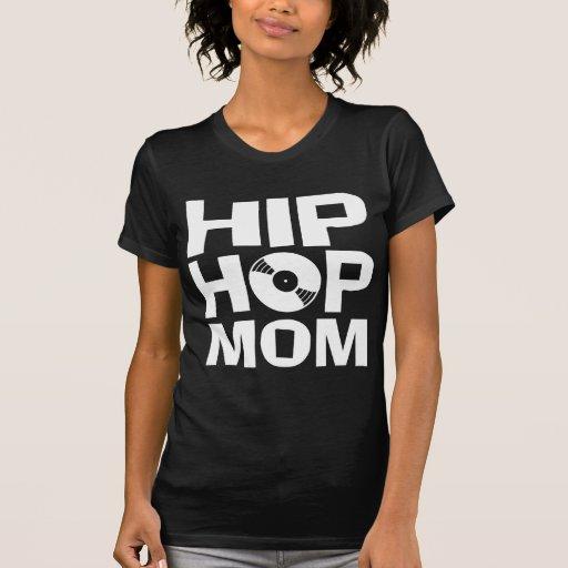 Hip Hop Mom T Shirt