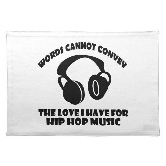 Hip-Hop Music designs Cloth Placemat