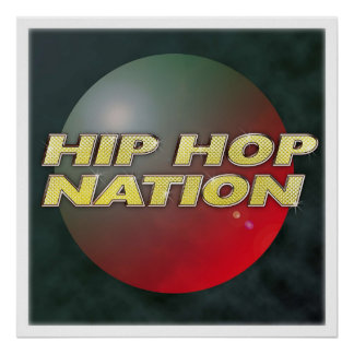 Hip Hop Nation Posters