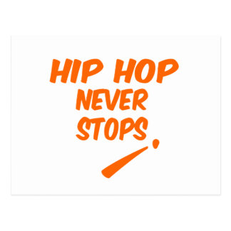 Hip Hop Never Stops Postcard