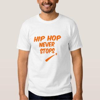 Hip Hop Never Stops T-shirts