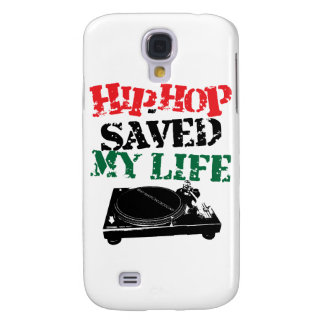 Hip Hop Saved My Life Galaxy S4 Covers