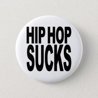 Hip Hop Sucks Button