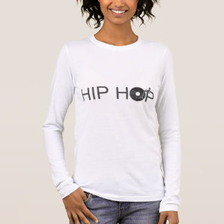 Hip Hop Turntable - Music Vinyl Record Disc Jockey Long Sleeve T-Shirt