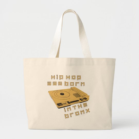 Hip Hop Was Born In The Bronx Large Tote Bag